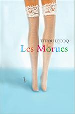 Les-Morues-Titiou-Lecoq