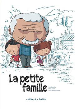 La Petite Famille - Marc Lizano