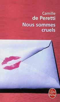 Nous sommes cruels - Camille de Peretti