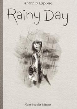 Rainy Day - Antonio Lapone