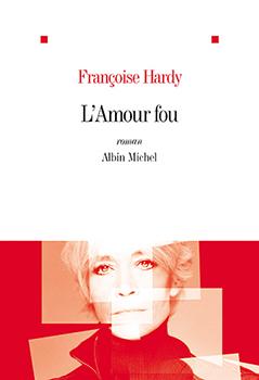L'Amour fou - Françoise Hardy