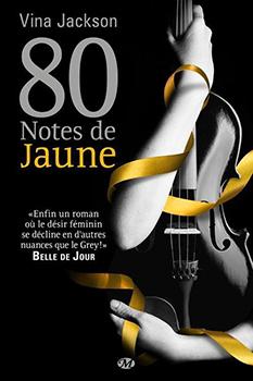 80 notes de jaunes - Vina Jackson