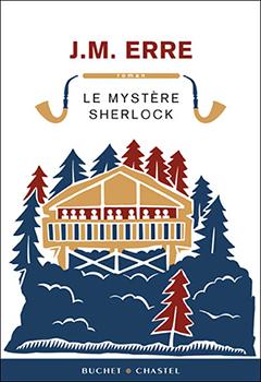 Le Mystère Sherlock - J.M. Erre