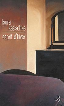 Esprit d'hiver - Laura Kasischke