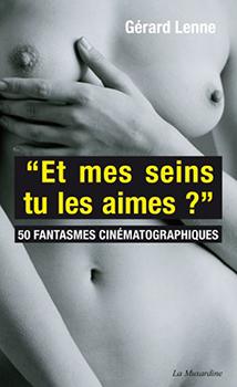 Et mes seins - Gérard Lenne